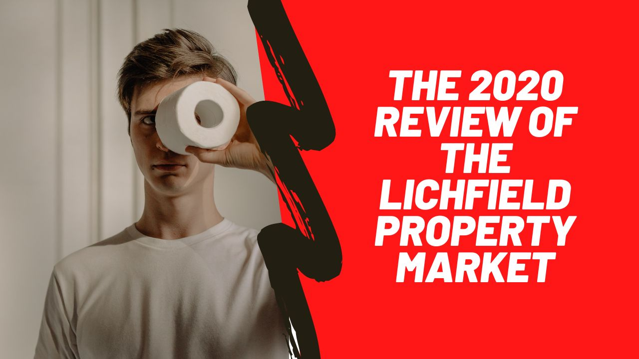 The 2020 Review of the Lichfield Property Market