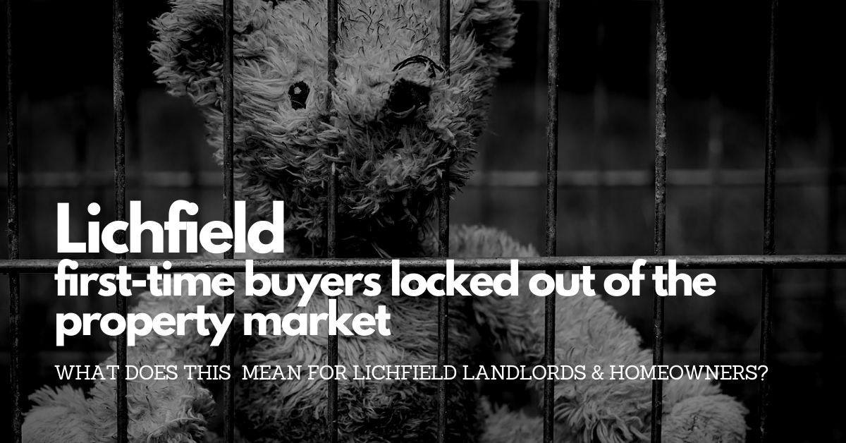 As Lichfield First-time Buyers are Being Locked Out of the Lichfield Property Market – Rents Have Risen by 3.6%